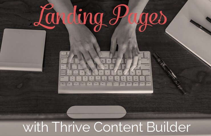 Thrive-Content-Builder-Landing-Pages