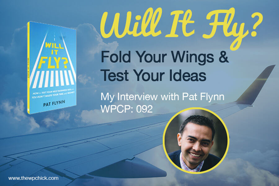 Pat Flynn Will it Fly