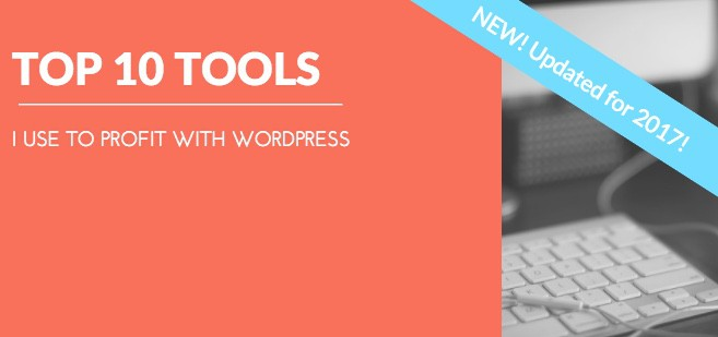 top 10 tools to profit with WordPress