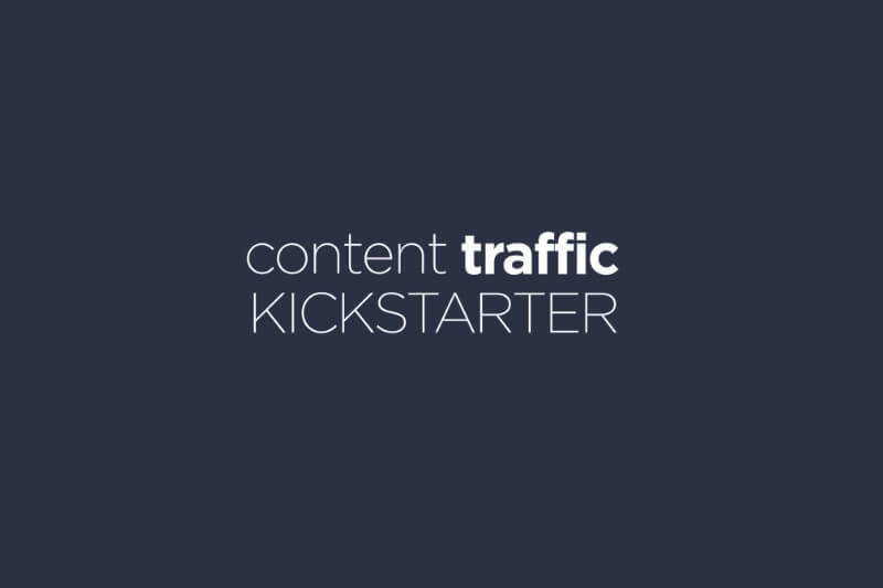Content Traffic Kickstarter