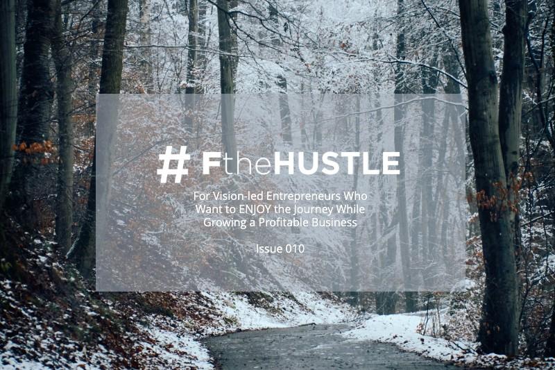 #FtheHustle Issue 10