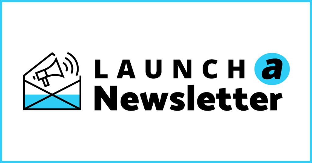Launch-newsletter